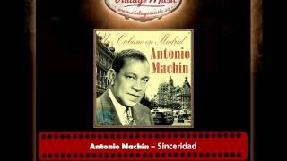 Antonio Machín – Sinceridad (Perlas Cubanas)