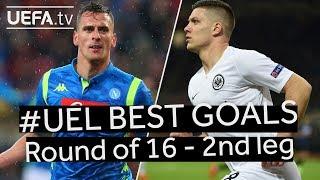 MILIK, JOVIĆ, #UEL BEST GOALS: Round of 16 - 2nd Leg