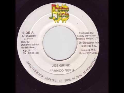 Franco Neru - Joe Grind + Dub - 7 Midas  - UNRULY RUFF DIGITAL 80S DANCEHALL
