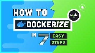 Learn Docker in 7 Eąsy Steps - Full Beginner's Tutorial