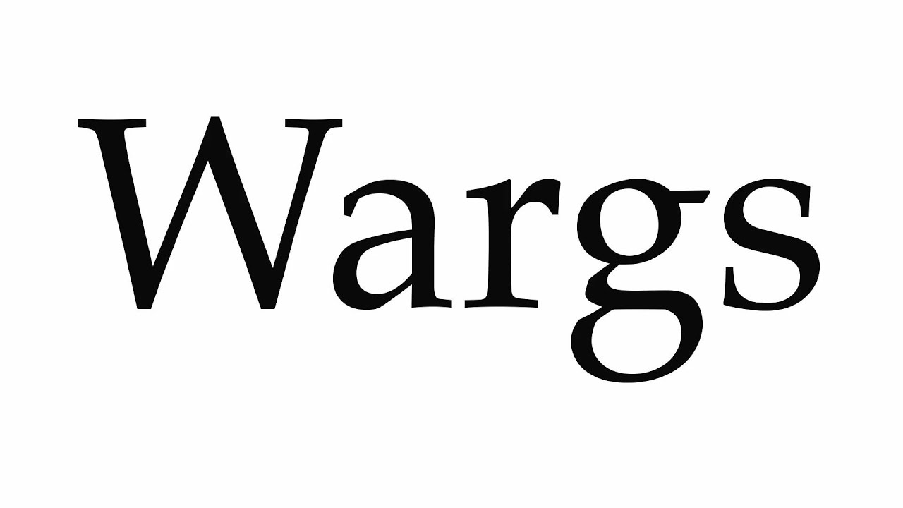 How To Pronounce Wargs
