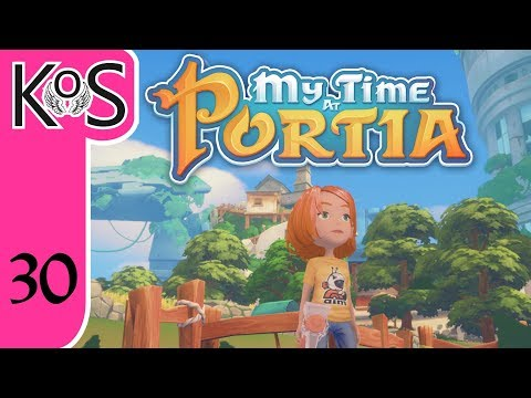 My Time at Portia Ep 30: BUILDING UP STOCK - Early Access - Let's Play, Gameplay