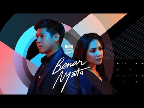 Nino & Nagita - Benar Nyata [Official Lyric Video]