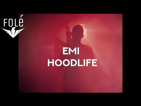 EMI - HOODLIFE (OFFICIAL 4k VIDEO)