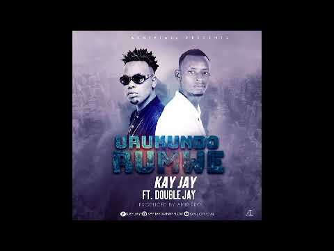 Kay Jay-Urukundo rumwe X Double Jay