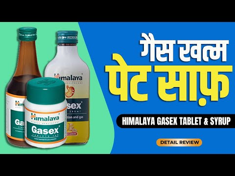 Himalaya Gasex : Usage, Benefits And Side-effects | Detail Review In Hindi By Dr.Mayur