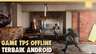 10 Game Android OFFLINE TPS Terbaik 2020