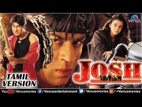 Josh  Tamil Version   Shahrukh Khan Movies  Aishwarya Rai  Tamil Dubbed Full Movies
