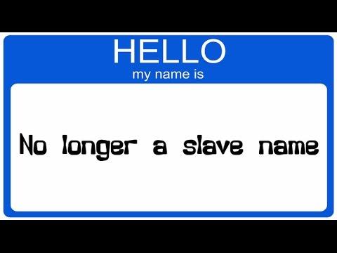 Abolish Your Slave Name