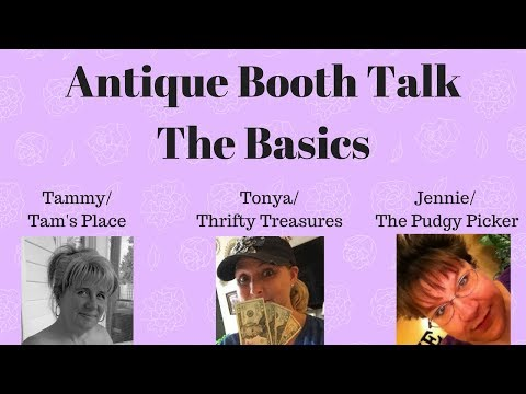 Antique Booth Talk: The Basics - Episode 1