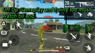 Uff gameplay and funny too watch till end like aim = 25 ?