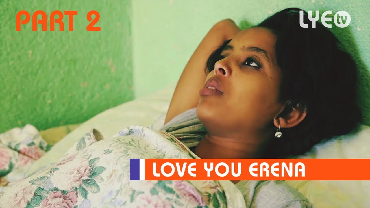 Download LYE.tv - Gega Diyu PART 2 | ጌጋ ድዩ - New Eritrean Movie 2018