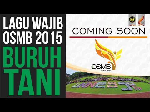 Lagu Wajib OSMB 2015 || Buruh Tani