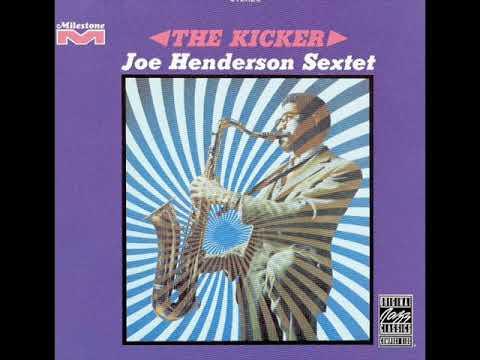 Joe Henderson - The Kicker (1968) {Full Album}