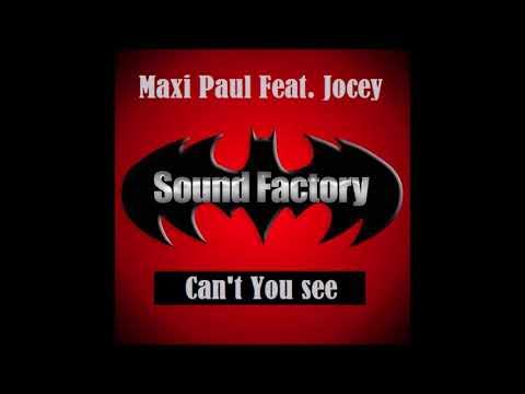 Maxi Paul Feat. Jocey - Can't You See (Original 12'' Mix) (2003)