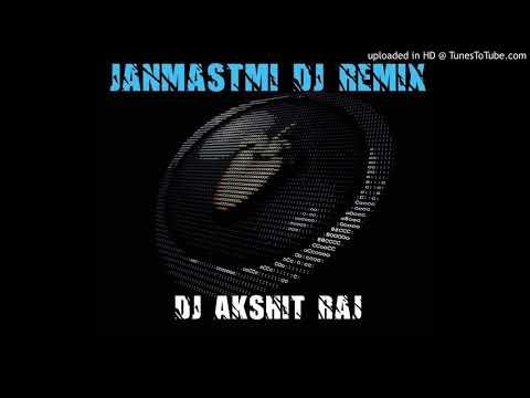 Sun Radha Barsane Ki(janmastmi song)Hard Dhol Remix By DJ Akshit Raj