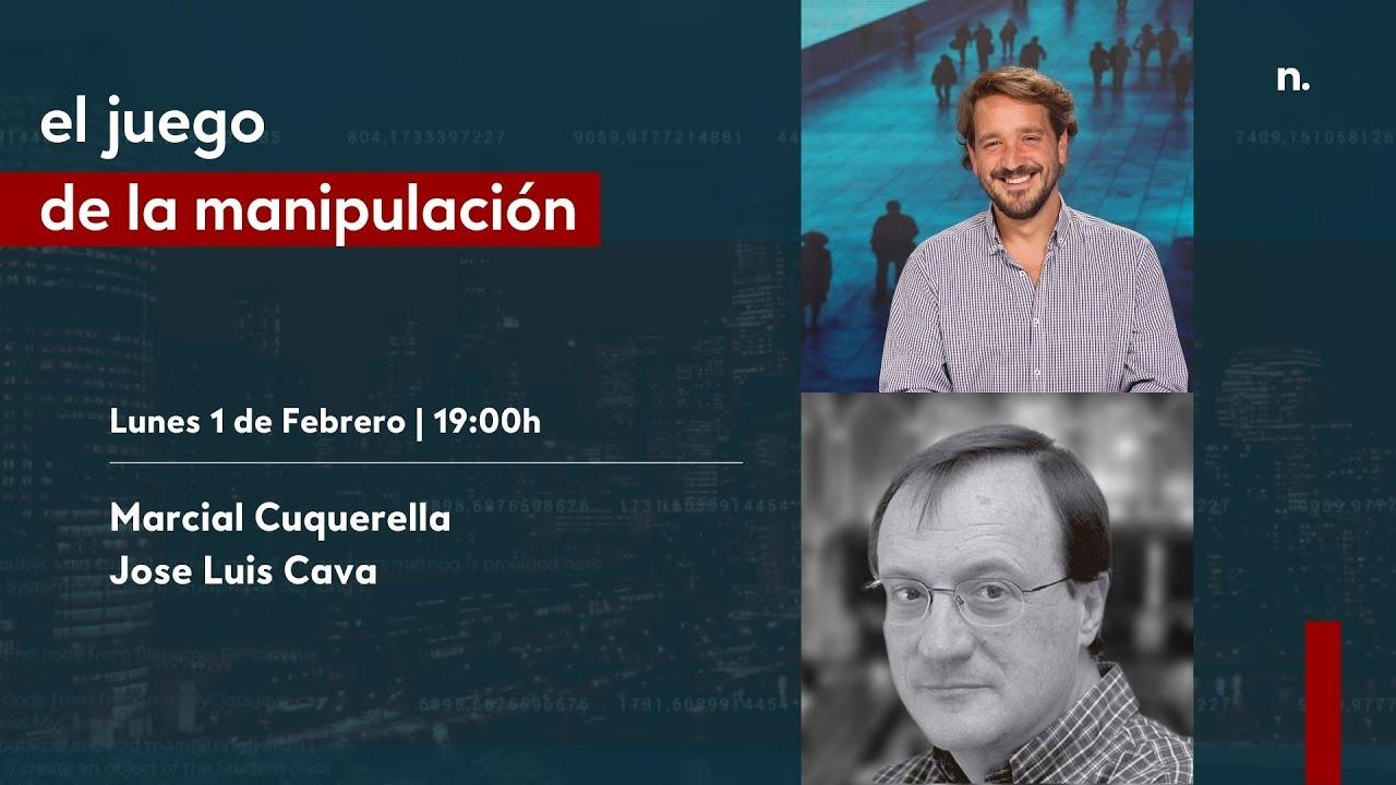 El juego de la manipulación Programa 1 con Jose Luis Cava y Marcial Cuquerella