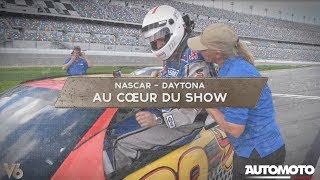 NASCAR DAYTONA | AU CŒUR DU SHOW - V6