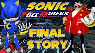 Sonic Free Riders - Final Story