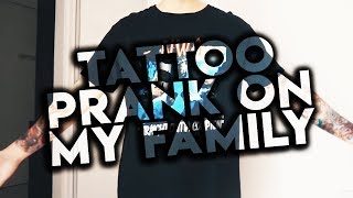 TATTOO PRANK ON MY FAMILY!