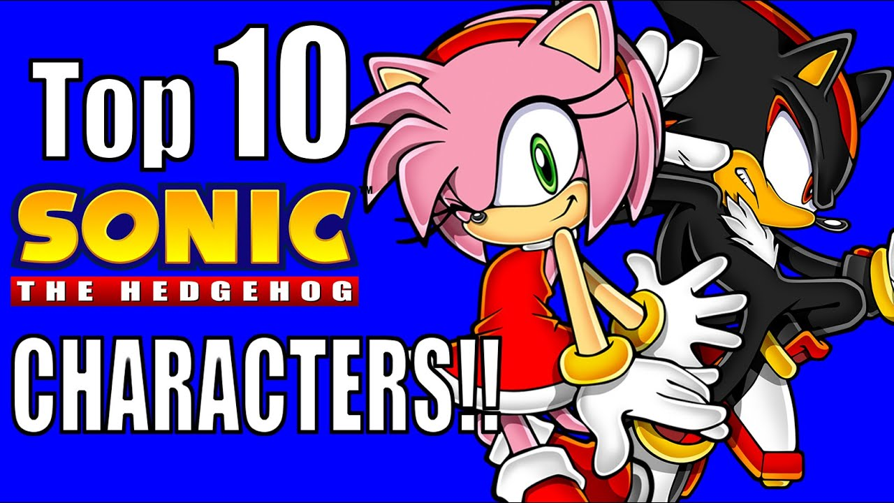Top 10 Sonic The Hedgehog Characters Nerdword