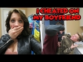 I CHEATED ON MY BOYFRIEND WITH TANNER FOX!!