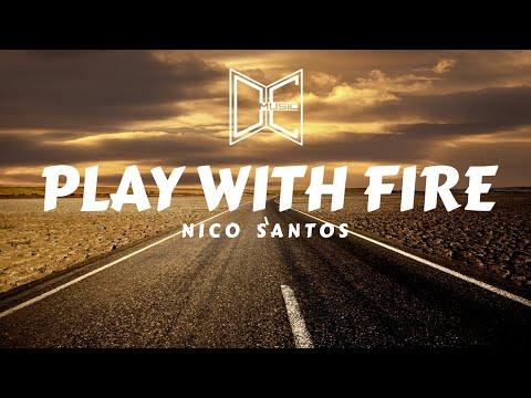 Nico Santos - Play With Fire [Lyrics]