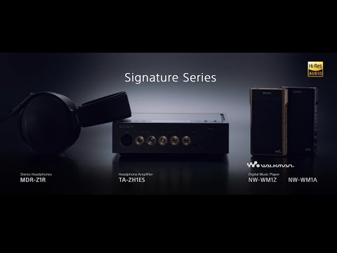 Sony Signature Series Official Product Video