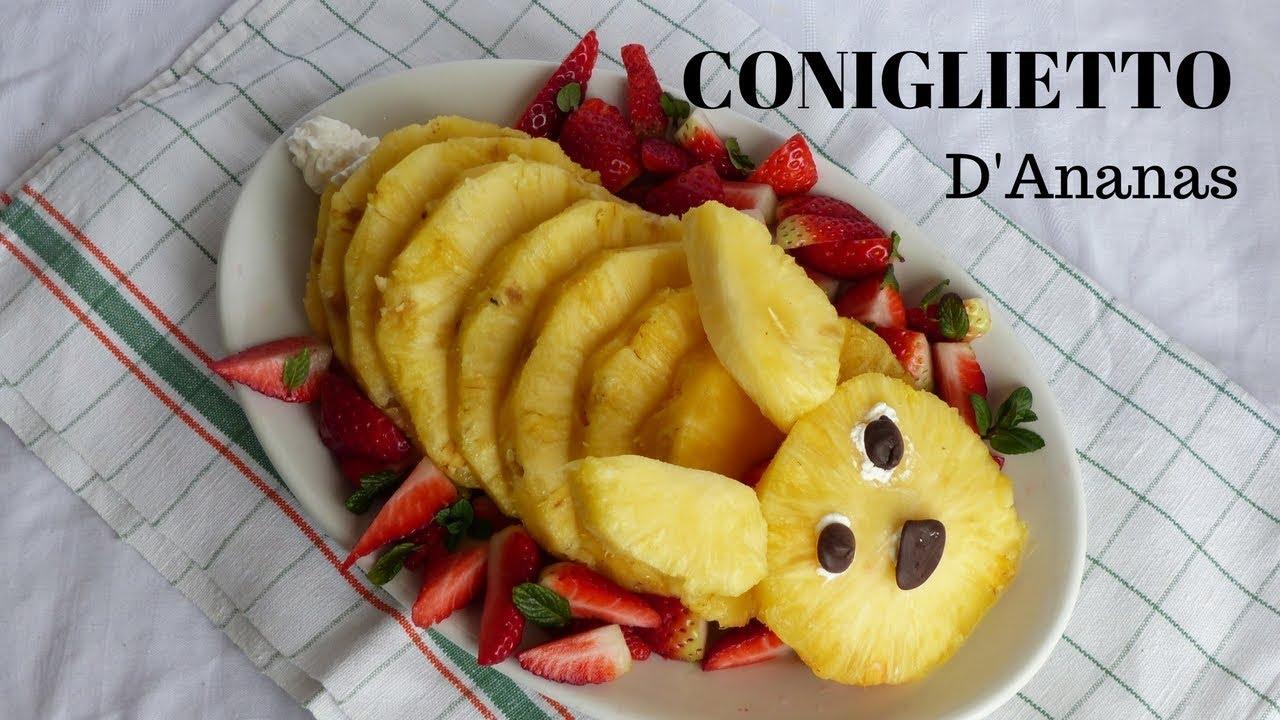 Come Presentare La Frutta.Coniglietto D Ananas Come Presentare La Frutta A Pasqua Ricette Di Gabri