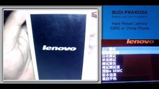 hard reset lenovo s880 or china phone