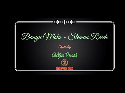 banyu-moto---sleman-receh-||-cover-by-adjie-prast