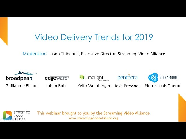 Video Delivery Trends for 2019