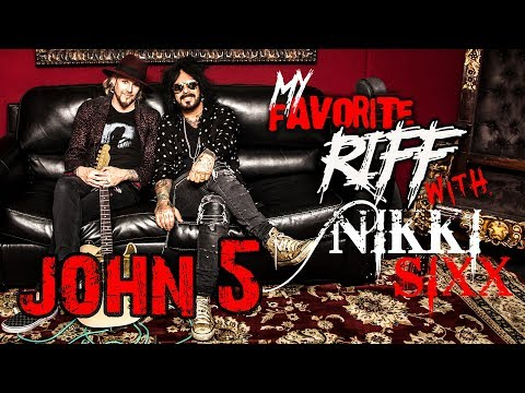 My Favorite Riff with Nikki Sixx: John 5 (Rob Zombie)