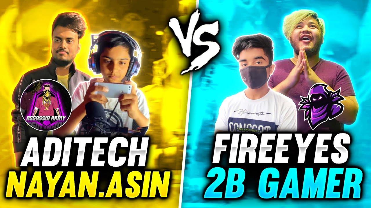 AdiTech & Nayan.Asin VS 2B Gamer & FireEyes Gaming Best Clash Squad Battle - Garena Free Fir
