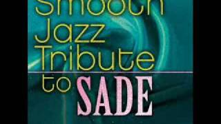 Smooth Operator - Sade Smooth Jazz Tribute