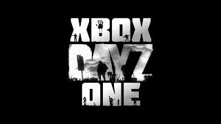 Xbox One DayZ - Game Preview Announcement Teaser Trailer