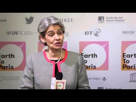 Irina Bokova: Earth to Paris 2015