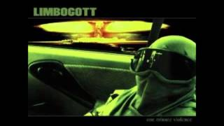 LIMBOGOTT - One Minute Violence (Full Album)