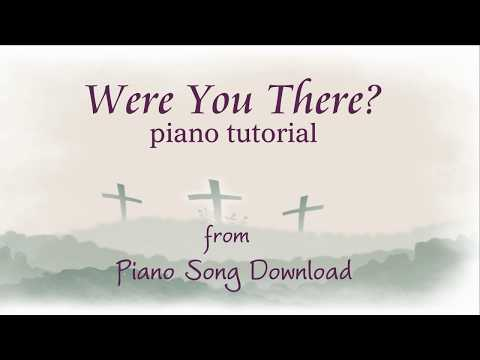 Easy Piano Tutorial: Were You There? Free PDF sheet music for Lent
