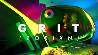 Zorixn - GRIT 🚗 [official music video]