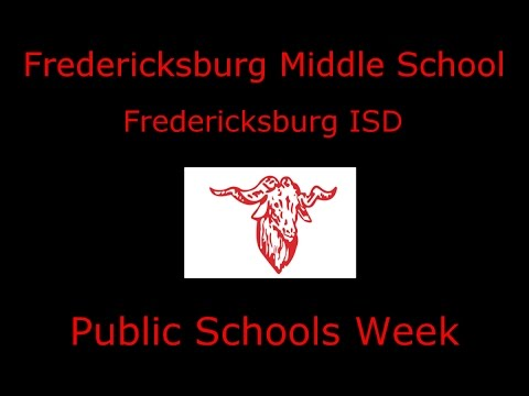 Fredericksburg Middle School:  Public Schools Week
