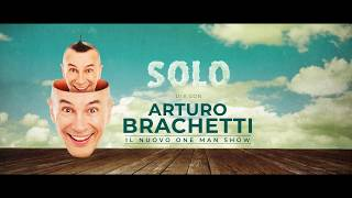 Arturo Brachetti - SOLO | The one man Show: The Show