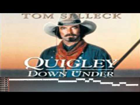 Quigley Down Under - Long Theme Mix