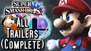 Super Smash Bros Wii U ALL Trailers (Complete)