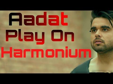 Aadat By Ninja Play On Harmonium •{Learn Harmonium}•