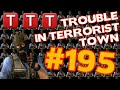 Trouble in Terrorist Town #195 Knuddelt ihn [Gameplay] [German] [TTT] [GMod]