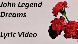 Baixar John Legend - Dreams Lyric Video