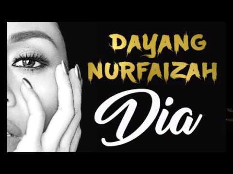 DAYANG NURFAIZAH - DIA LIVE (LIRIK)