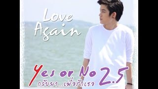 Eng Sub  Tina Suppanad : Ost Yes Or No 2.5 - Love Again