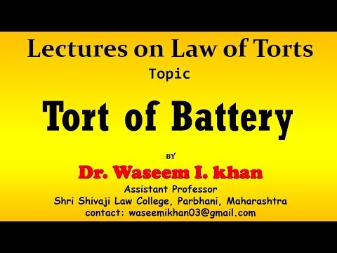Tort of Battery | Trespass to person.